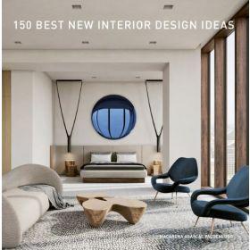 150 Best New Interior Design Ideas (Hardcover)