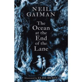 The Ocean at the End of the Lane, Illustrated Edition (Hardcover)