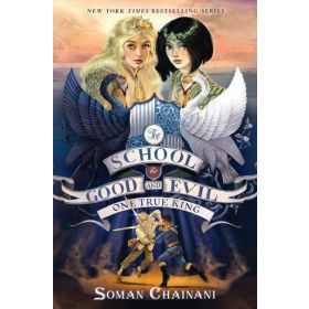 One True King: The School for Good and Evil, Book 6, International Edition (Paperback)