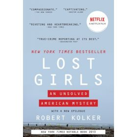 Lost Girls: An Unsolved American Mystery (Paperback)