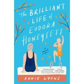 The Brilliant Life of Eudora Honeysett: A Novel, Export Edition (Paperback)