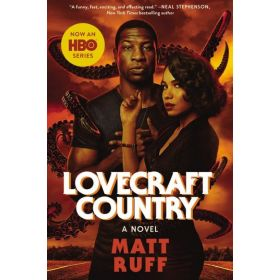 Lovecraft Country: A Novel, Movie Tie-In Edition (Paperback)
