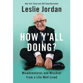 How Y'all Doing?: Misadventures and Mischief from a Life Well Lived (Hardcover)