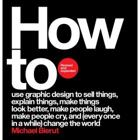 How to, Revised and Expanded Edition (Hardcover)