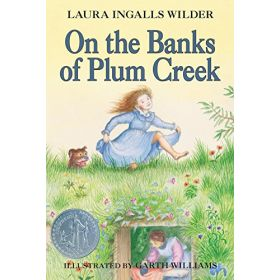 On the Banks of Plum Creek: Little House Series, Book 4 (Paperback)