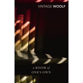 A Room Of One's Own And Three Guineas, Vintage Classics (Paperback)