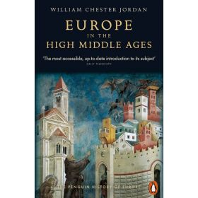 Europe in the High Middle Ages, The Penguin History of Europe (Paperback)