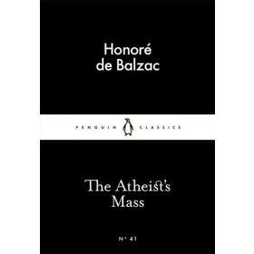 The Atheist's Mass, Penguin Little Black Classics (Paperback)