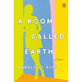 A Room Called Earth: A Novel (Paperback)