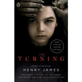 The Turning: The Turn of the Screw and Other Ghost Stories, Movie Tie-In (Paperback)
