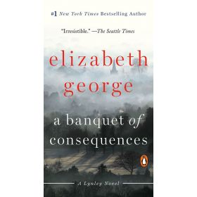 A Banquet of Consequences: A Lynley Novel (Mass Market)