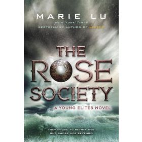 The Rose Society: The Young Elites, Book 2 (Paperback)