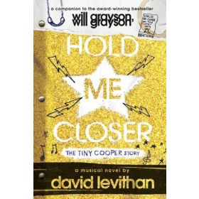 Hold Me Closer: The Tiny Cooper Story (Paperback)
