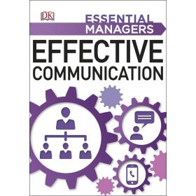 Effective Communication: Essential Managers (Paperback)