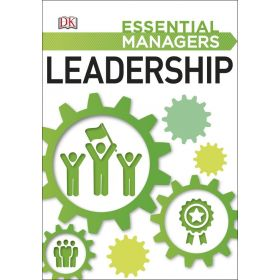 Leadership, Essential Managers (Paperback)
