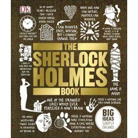 The Sherlock Holmes Book: Big Ideas Simply Explained (Hardcover)