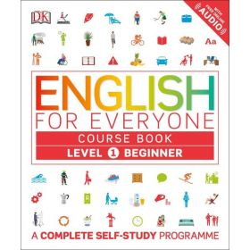 English for Everyone Course Book: Level 1 Beginner, A Complete Self-Study Programme (Flexibound)