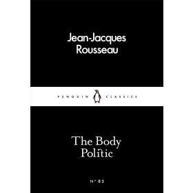 The Body Politic, Penguin Little Black Classics (Paperback)
