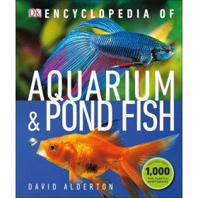 Encyclopedia of Aquarium and Pond Fish (Hardcover)