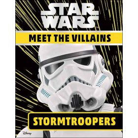 Star Wars Meet the Villains Stormtroopers (Hardcover)