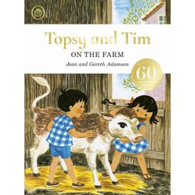 Topsy and Tim: On the Farm, 60th Anniversary Edition (Hardcover)