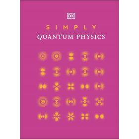 Simply Quantum Physics (Hardcover)