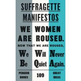 Suffragette Manifestos, Penguin Great Ideas (Paperback)