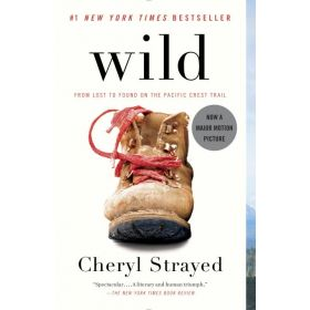Wild: From Lost to Found on the Pacific Crest Trail (Paperback)