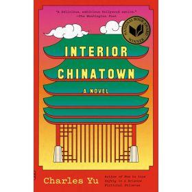 Interior Chinatown: A Novel, Vintage Contemporaries (Paperback)