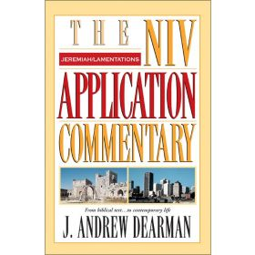 Jeremiah, Lamentations: The NIV Application Commentary (Hardcover)