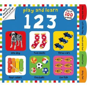 Play and Learn 123: First 100 Words, with Novelties on Every Page (Board Book)