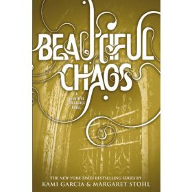 Beautiful Chaos: Beautiful Creatures Series, Book 3 (Paperback)