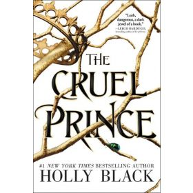 The Cruel Prince: The Folk of the Air, Book 1 (Paperback)