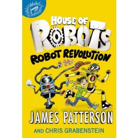 Robot Revolution: House of Robots, Book 3 (Hardcover)