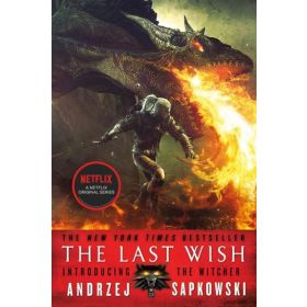 The Last Wish: Introducing The Witcher (Paperback)