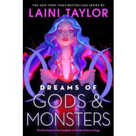 Dreams of Gods & Monsters: Daughter of Smoke & Bone, Book 3 (Paperback)