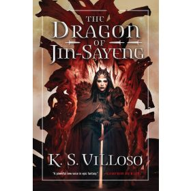 The Dragon of Jin-Sayeng, Book 3 of Chronicles of the Wolf Queen (Paperback)