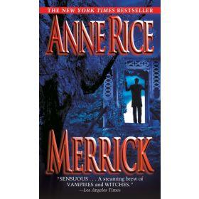 Merrick: Vampire Chronicles, Book 7 (Mass Market)