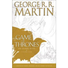A Game of Thrones: The Graphic Novel, Vol. 4 (Hardcover)