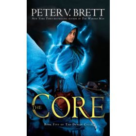 The Core: The Demon Cycle, Book 5 (Mass Market)