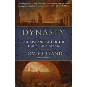 Dynasty: The Rise and Fall of the House of Caesar (Paperback)