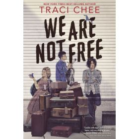 We Are Not Free (Hardcover)