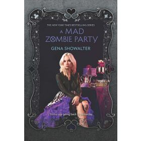 A Mad Zombie Party: The White Rabbit Chronicles, Book 4 (Hardcover)