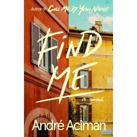 Find Me: A Novel (Hardcover)