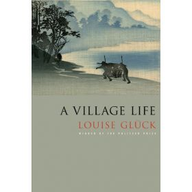 A Village Life: Poems (Paperback)
