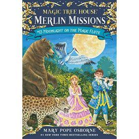 Moonlight on the Magic Flute: Magic Tree House, Book 13 (Paperback)