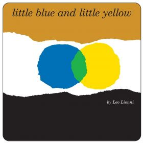 Little Blue and Little Yellow (Board Bookd)