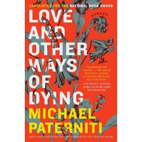 Love and Other Ways of Dying: Essays (Paperback)