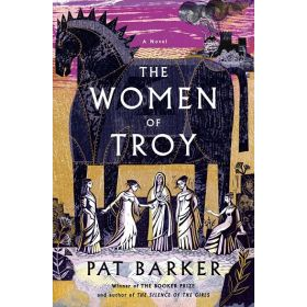 The Women of Troy: A Novel, Book 2 (Hardcover)