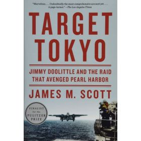 Target Tokyo: Jimmy Doolittle and the Raid That Avenged Pearl Harbor (Paperback)